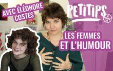Comment assumer l'humour en tant que femme? – PETITIPS