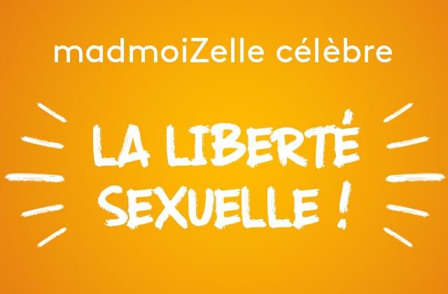 Ode à la liberté sexuelle et au plaisir sur madmoiZelle!