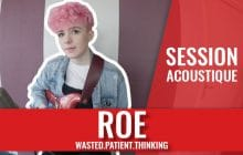 Découvre la jeune Irlandaise ROE en session acoustique