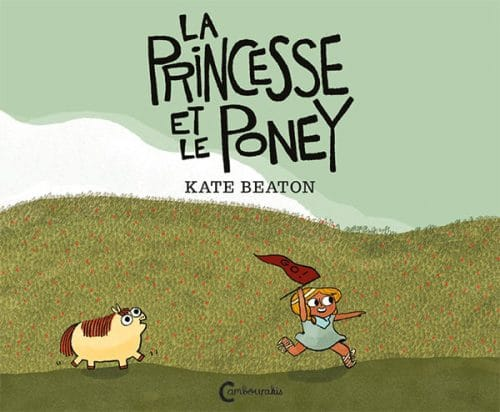 La princesse et le poney, Kate Beaton, Cambourakis