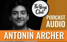 The Boys Club #7 – Antonin Archer (Nouvelle École) : «Le féminisme, là où j'ai grandi, ça n'existe pas»