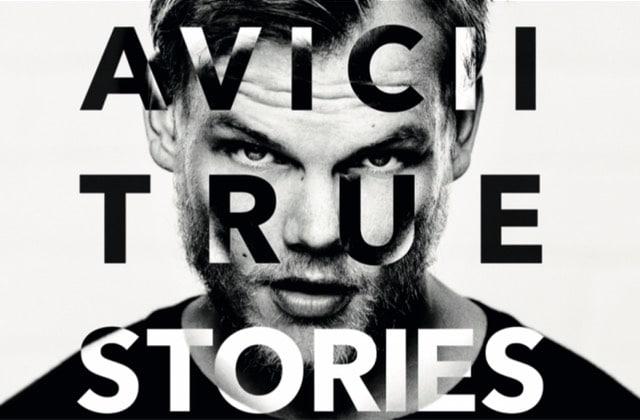 Avicii : True Stories, un docu intimiste sur le DJ récemment décédé