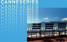 CanneSeries : chroniques d'un festival pop et branché, jour 1
