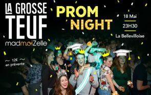 Viens fêter la fin des exams avec la Grosse Teuf Prom Night le 18 mai à la Bellevilloise