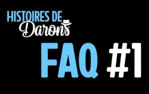 Fab répond à vos questions sur Histoires de Darons dans sa FAQ!
