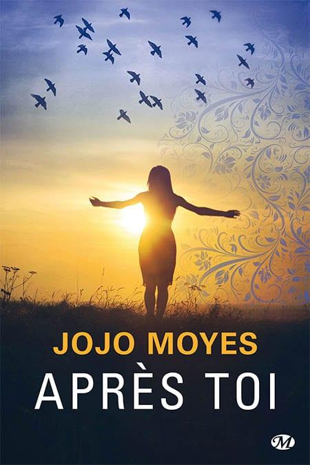 Jojo Moyes roman Après toi