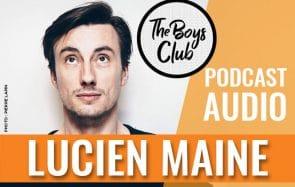 The Boys Club #11—Lucien Maine fait sa thérapie, oklm