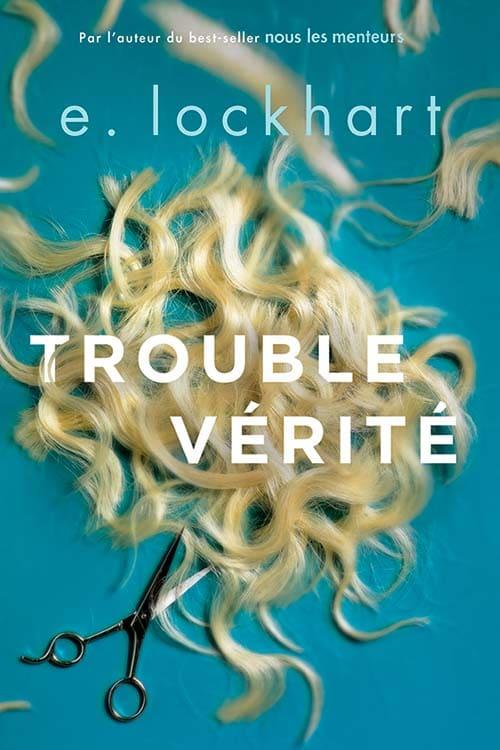 Trouble Vérité, E. Lockhart, couverture