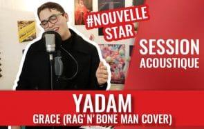 YADAM (Nouvelle Star 2018) à fleur de peau avec sa reprise de Rag'n'Bone Man!