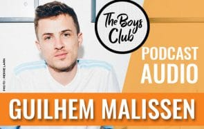 The Boys Club #13 — Guilhem (de YouTube), fuckboy repenti
