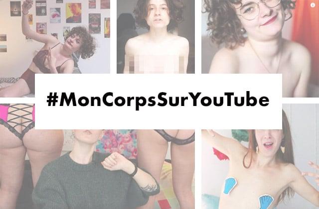 Soutiens #MonCorpsSurYouTube, le mouvement de libération des corps féminins