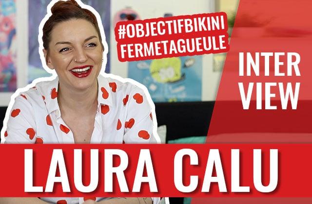 Laura Calu présente #ObjectifBikiniFermeTaGueule, son initiative body positive devenue virale!