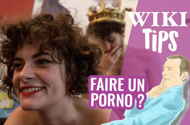 Comment faire un film porno ? — Wikitips
