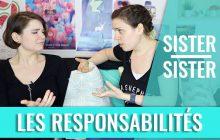 Avoir des responsabilités — Clémence et Juliette dans Sister Sister