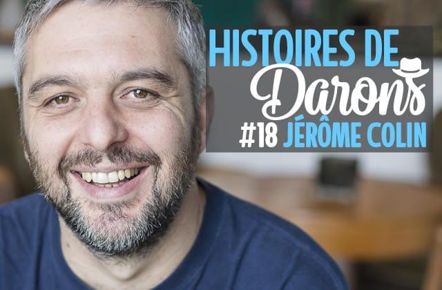 Jérôme Colin (Hep Taxi) parle de ses 3 ados dans Histoires de Darons