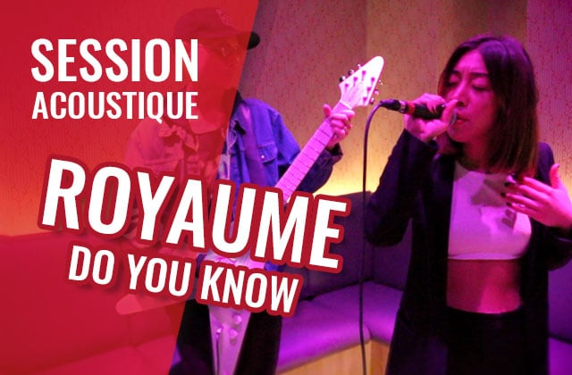 royaume-do-you-know-live-session.jpg