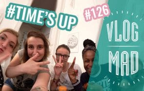 VlogMad n°126 — On joue à Time's Up et on se déhanche sur du Shakira