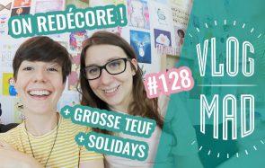 VlogMad n°128 – On redécore la salle de tournage !