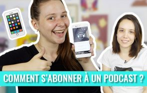 Comment s'abonner à un podcast sur iOS et Android ?