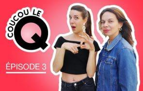 Choisir son premier sextoy / Les relations à plusieurs — Coucou le Q #3