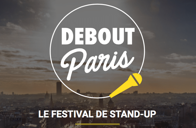 Rejoins-nous au festival de stand-up Debout Paris !