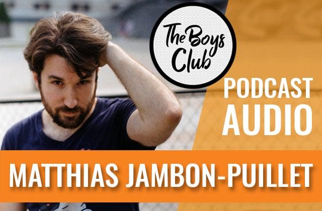 matthias-jambon-puillet-interview-the-boys-club.jpg