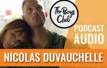 Nicolas Duvauchelle fait son Boys Club de «Bonhomme»