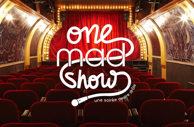 Le dernier One mad Show de l'année à la Nouvelle Seine est complet ! RDV en septembre !