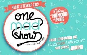 [ONE MAD SHOW] Un plateau d'humour XXL au Festival d'Humour de Paris !