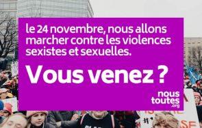 Après #MeToo, marchez avec #NousToutes contre les violences sexistes, ce 24 novembre !