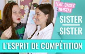 L'esprit de compétition, ça a du bon? Discussion croisée dans Sister Sister