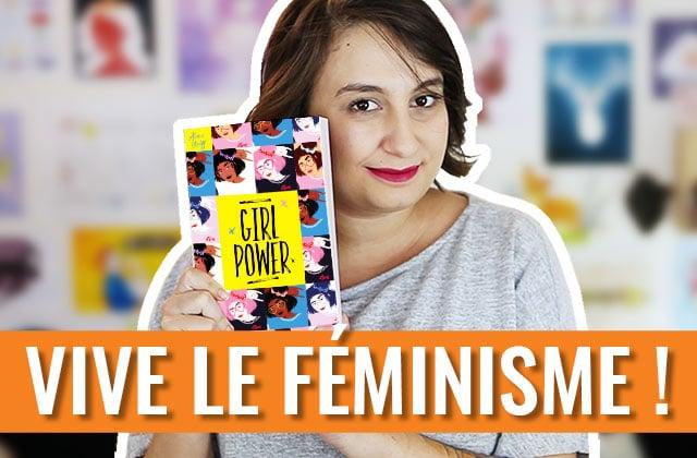 3 trucs cool que le féminisme va t'apporter dans la vie