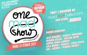 Viens voir tes artistes préférées au Grand One mad show à Bobino !