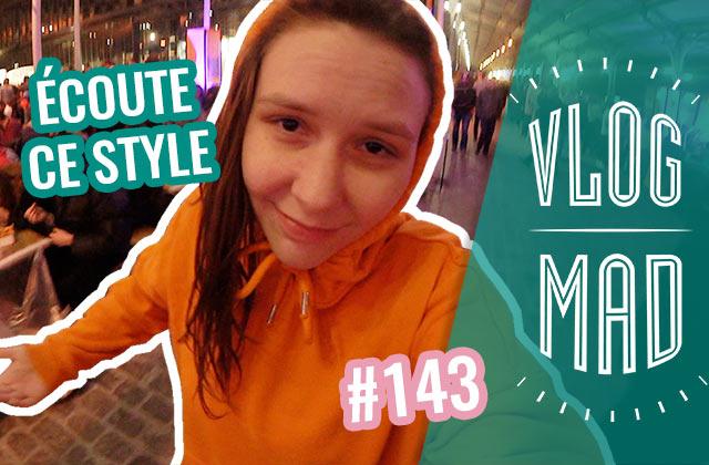 VlogMad n°143 — Passion Bagarre