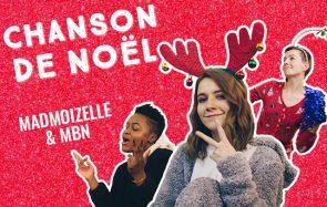 Découvre la chanson de Noël de madmoiZelle, le tube de l'hiver!