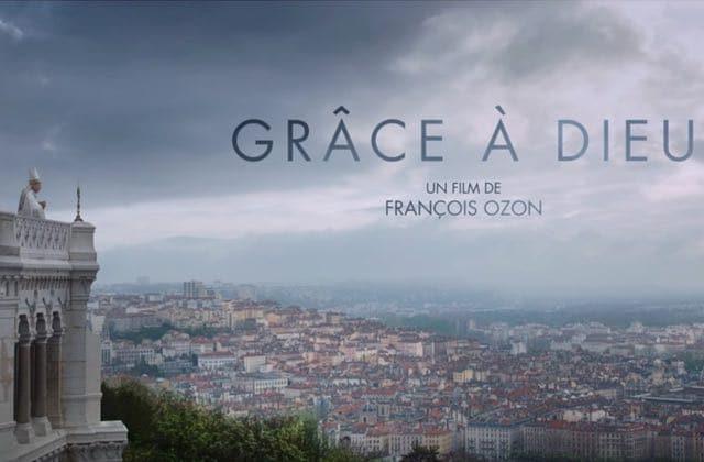 Grâce à Dieu: François Ozon s'attaque à la pédophilie dans l'Eglise