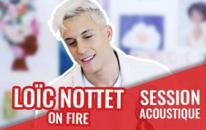 Loic Nottet te donne la force de tout affronter avec « On Fire » !