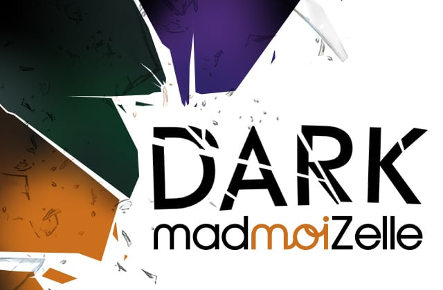 Qu'est-ce que le Dark madmoiZelle?