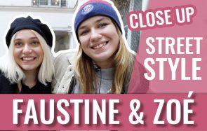 Zoé et Faustine de la série « Close Up » en Street Style de potes