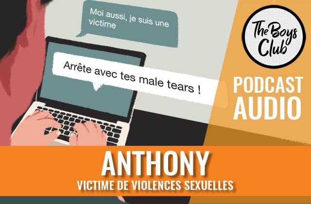 Anthony, victime de violences sexuelles, raconte son histoire