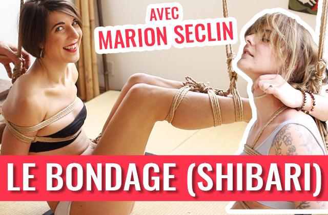 Je teste le bondage (shibari) avec Marion Séclin!