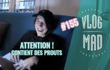 VlogMad n°121—Tu sais faire bouger tes narines, toi?