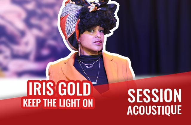 Découvre le charisme fou d'Iris Gold avec le titre « Keep The Light On »