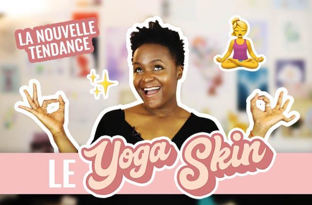 Est-ce que la tendance du maquillage « Yoga Skin» résiste à la vraie vie ?