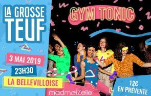 Le 3 mai, c'est la Grosse Teuf Gym Tonic à la Bellevilloise !