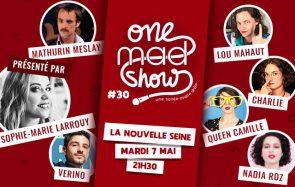 [ONE MAD SHOW] Sophie-Marie Larrouy présente Verino, Charlie et Queen Camille le 7 mai !