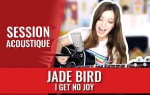 L'énergie communicative de Jade Bird va te motiver !