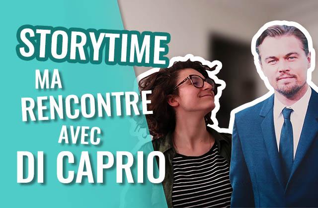 LouanneManShow te raconte sa rencontre avec DiCaprio