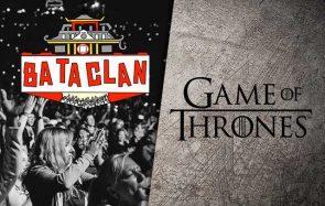 Pendant l'attaque du Bataclan, Game of Thrones m'a sauvé la vie