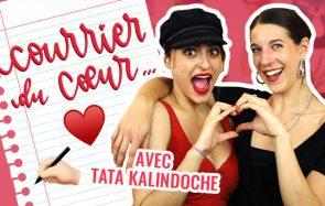 Queen Camille et Tata Kalindoche ouvrent votre courrier du cœur !